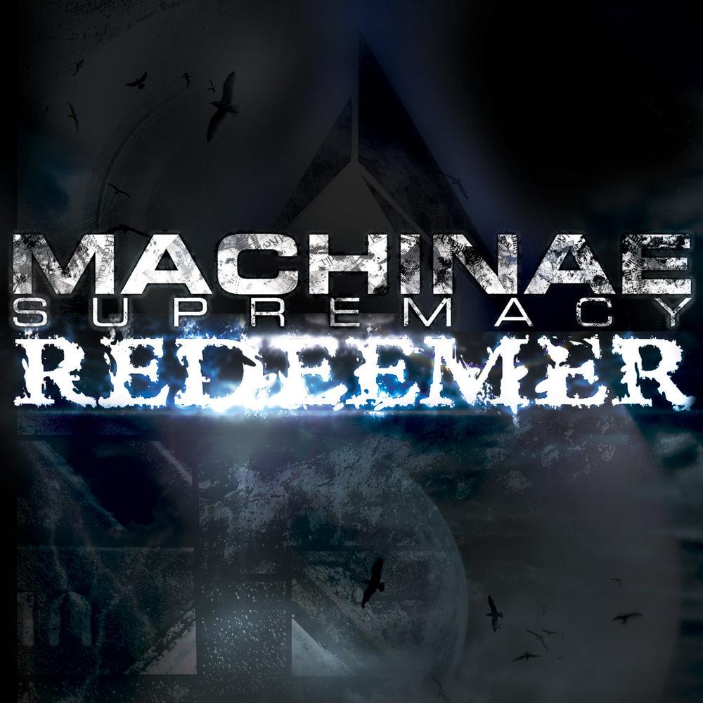 Machinae Supremacy - Redeemer
