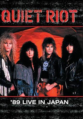 Quiet Riot - '89 Live in Japan