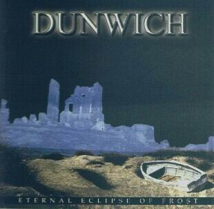 Dunwich - Eternal Eclipse of Frost
