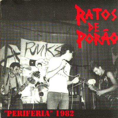 Ratos de Porão - Periferia 1982