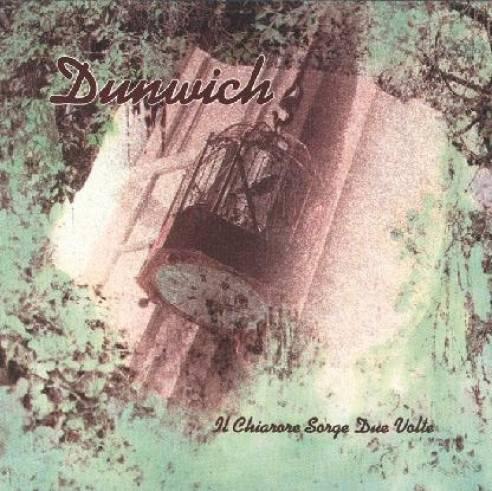 Dunwich - Il chiarore sorge due volte