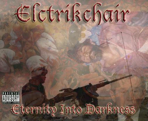 Elctrikchair - Eternity into Darkness