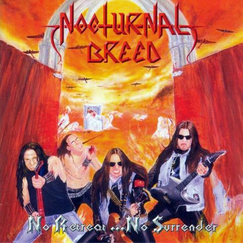 Nocturnal Breed - No Retreat... No Surrender