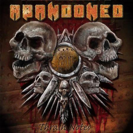 Abandoned - Thrash Notes
