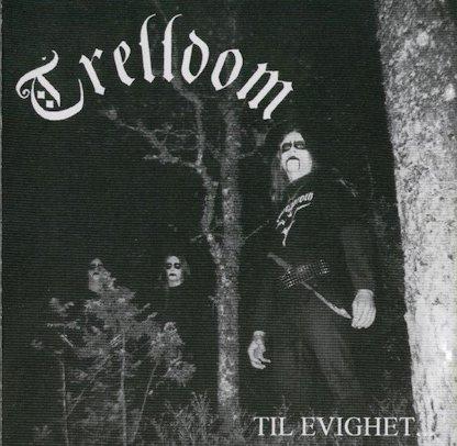 Trelldom - Til evighet...