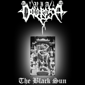 Via Dolorosa - The Black Sun