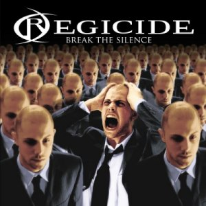 Regicide - Break the Silence
