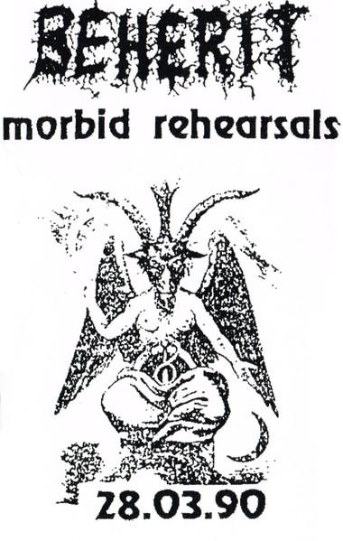Beherit - Morbid Rehearsals