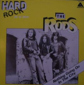 The Rods - Nothing Going On in the City