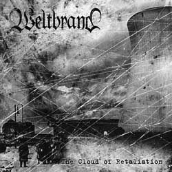 Weltbrand - The Cloud of Retaliation