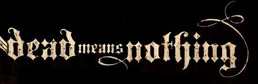 Dead Means Nothing - Logo