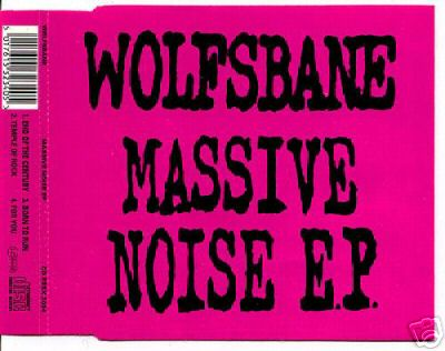 Wolfsbane - Massive Noise EP