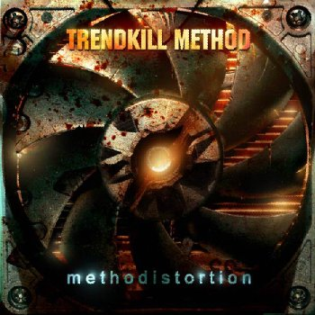 Trendkill Method - Methodistortion