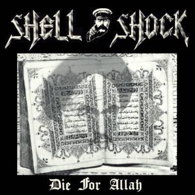Shell Shock - Die for Allah