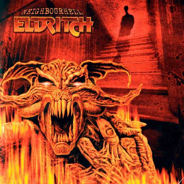 Eldritch - Neighbourhell