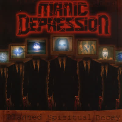 Manic Depression - Planned Spiritual Decay