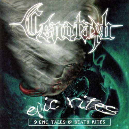 Cenotaph - Epic Rites (9 Epic Tales and Death Rites)