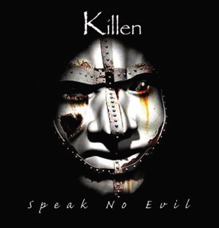 Killen - Speak No Evil