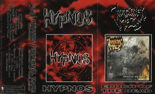 Hypnos / Infernal Maze - Hypnos / Epoch of the Dead
