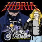 Hibria - Steel Lord on Wheels