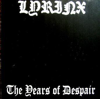 Lyrinx - The Years of Despair
