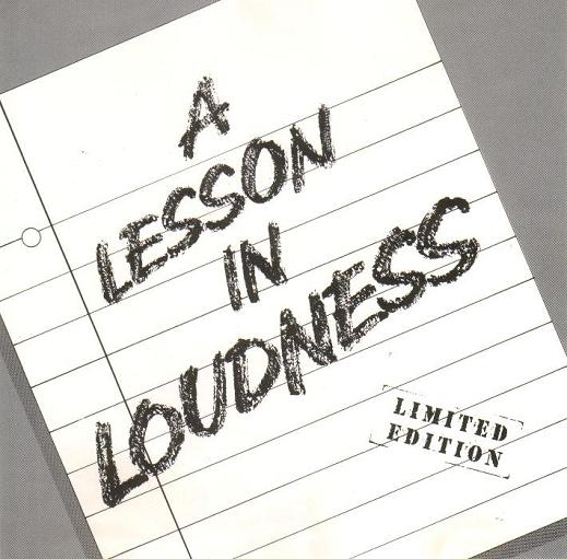 Loudness - A Lesson in Loudness