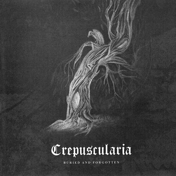 Crepuscularia - Buried and Forgotten