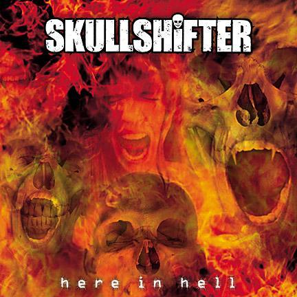 Skullshifter - Here in Hell