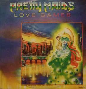 Pretty Maids - Love Games