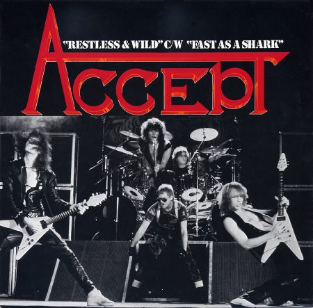 Accept - Restless and Wild / Fast as a Shark