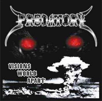 Predatory - Visions World Apart
