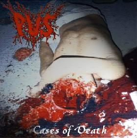 Pus - Cases of Death