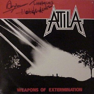 Attila - Weapons of Extermination