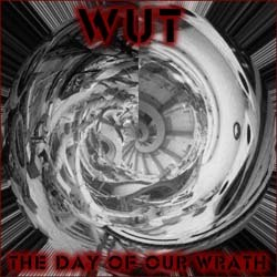 Wut - The Day of Our Wrath