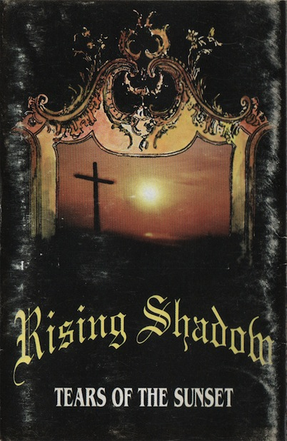 Rising Shadow - Tears of the Sunset