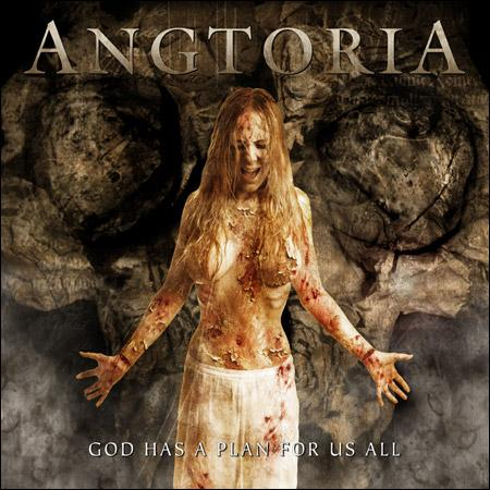 Angtoria - God Has a Plan for Us All