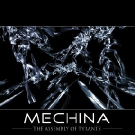 Mechina - The Assembly of Tyrants