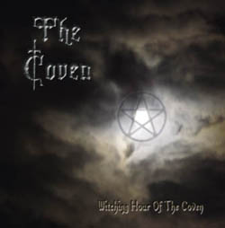 The Coven - Witching Hour of the Coven