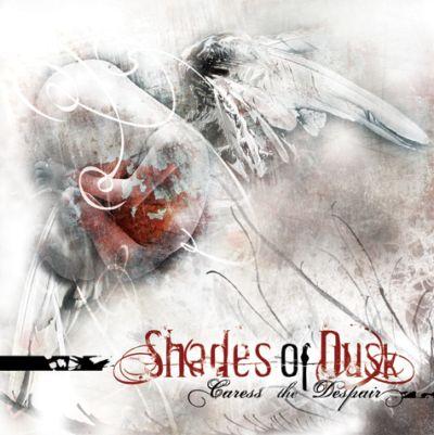 Shades of Dusk - Caress the Despair