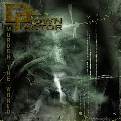 Down Factor - Murder the World