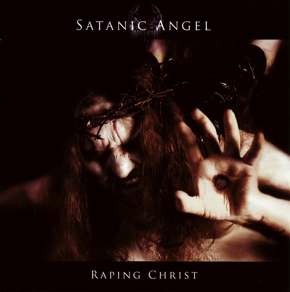 Satanic Angel - Raping Christ