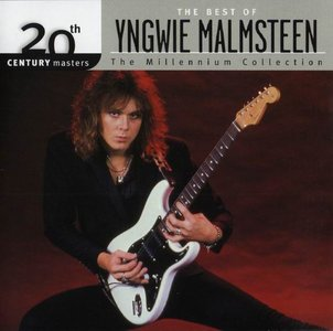 Yngwie J. Malmsteen - The Millennium Collection: The Best of Yngwie Malmsteen