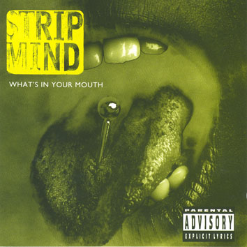 Strip Mind - What's in Your Mouth