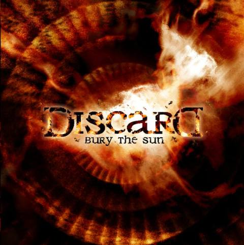 Discard - Bury the Sun