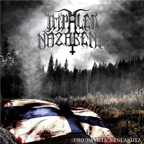 Impaled Nazarene - Pro Patria Finlandia