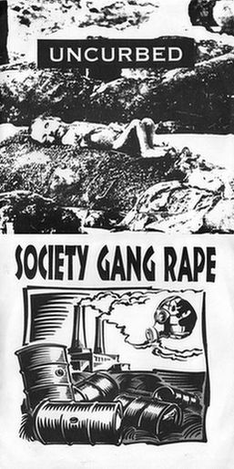 S.G.R. - Uncurbed / Society Gang Rape