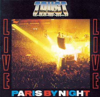 Trust - Live! Paris by Night