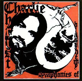 Charlie Christ - Symphonies of Blasphemy