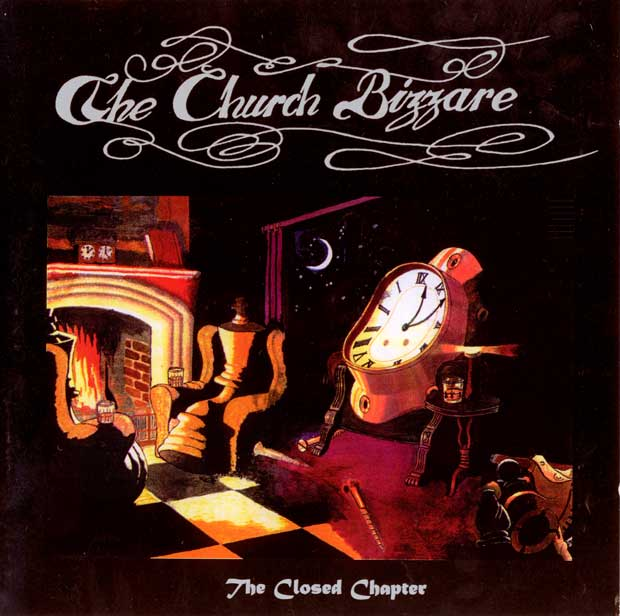 The Church Bizzare - The Closed Chapter