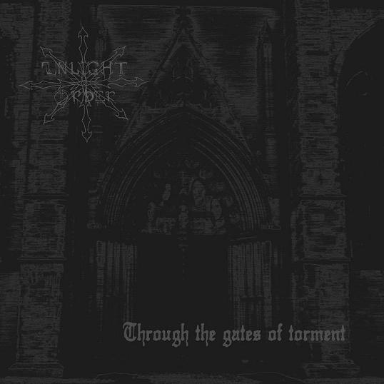 Unlight Order - Through the Gates of Torment
